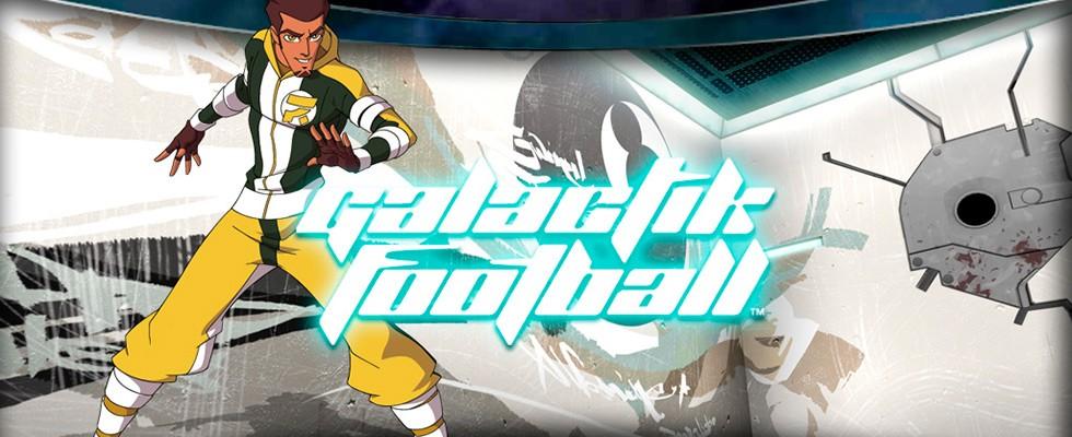 Galactik Football / Галактический футбол / გალაქტიკური ფეხბურთი